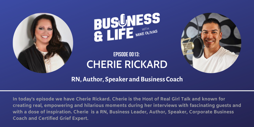Business & Life with Cherie Rickard; How Tribulation Can Become Triumph