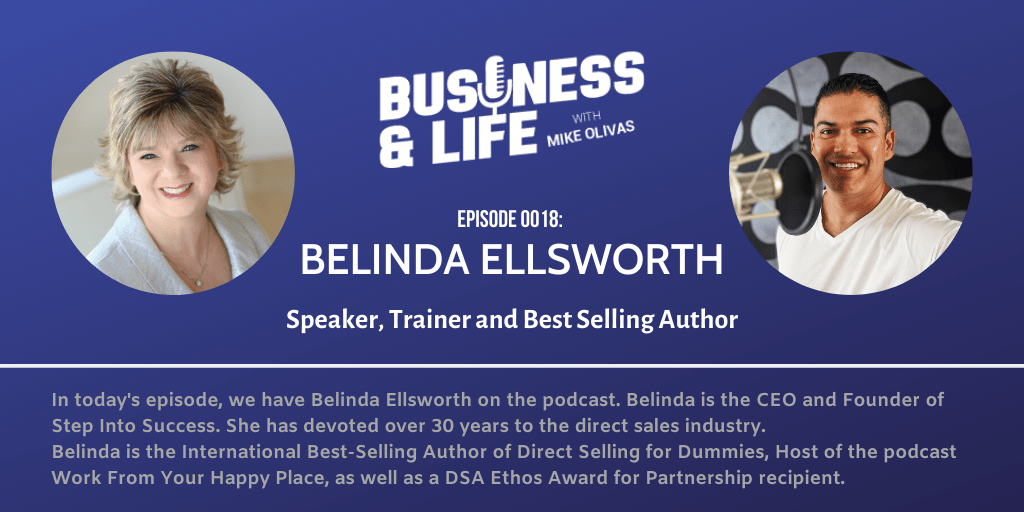 "Business & Life with Belinda Ellsworth; How You Too Can ""Step Into Success"""