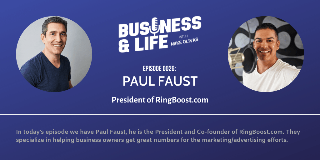 26 - Paul Faust-best-podcast-for-entrepreneurs-business-and-life