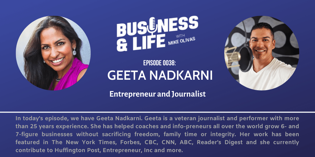 Business & Life with Geeta Nadkarni; Why Hiring A Coach Can Excel Your Business