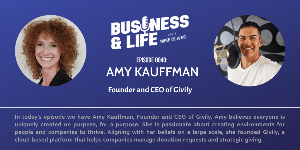Business & Life with Amy Kauffman; How A Desire To Help Became A Business