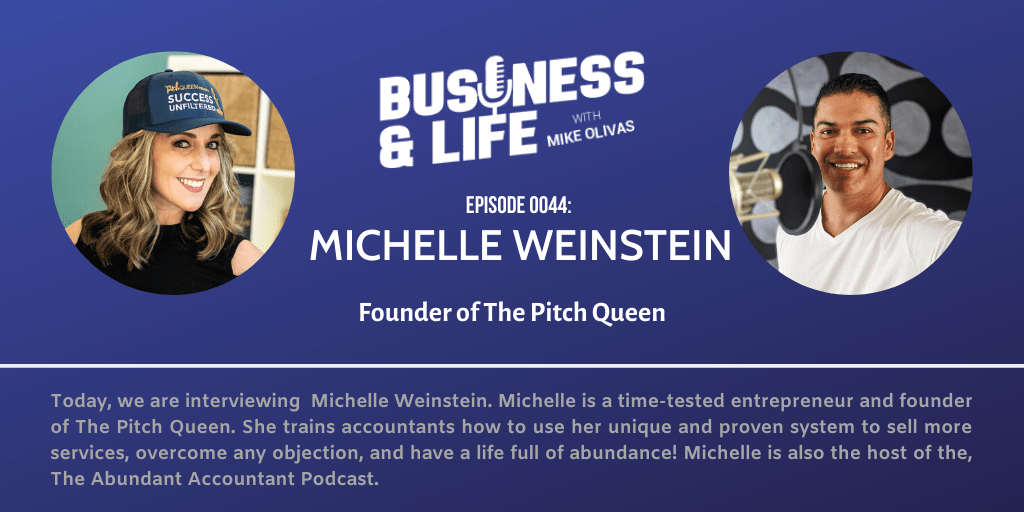 44 - Michelle Weinstein-women-empowerment-business-and-life-podcast-with-mike-olivas