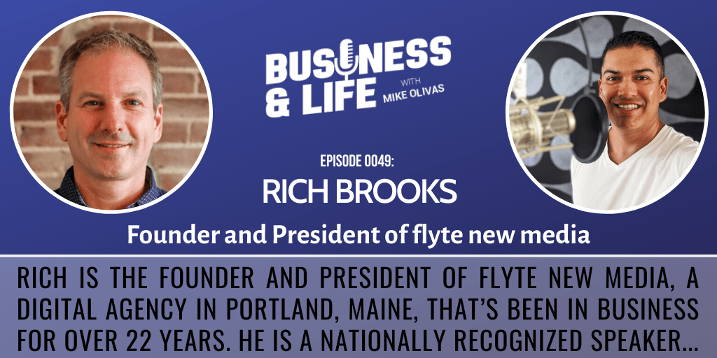 49 - Rich Brooks-business-and-life-podcast