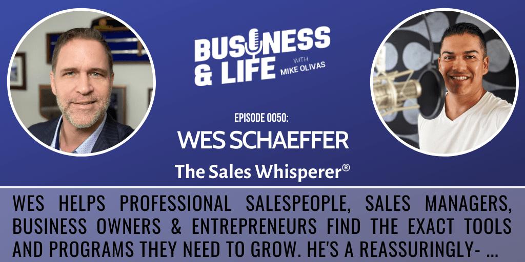 Episode 0050: Wes Schaeffer