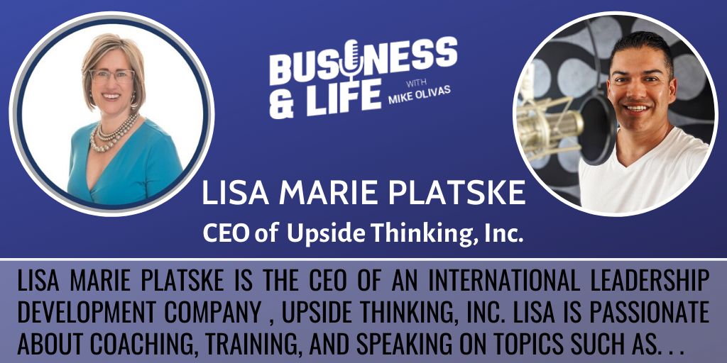 Business & Life with Lisa Marie Platske; From Law Enforcement To Coaching & Consulting