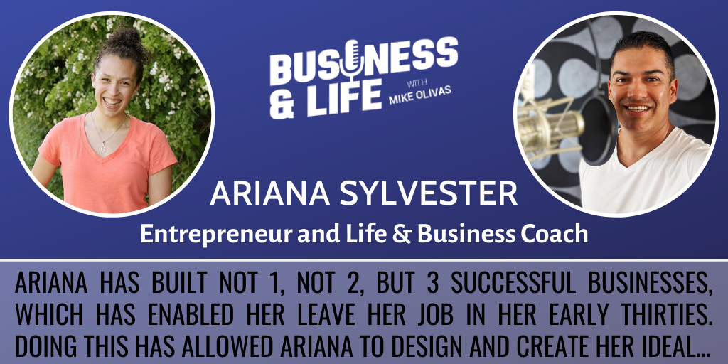 Business & Life with  Ariana Sylvester; The Tri-Entrepreneur