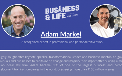"""Business & Life with Adam Markel; The """"Pivot"""" That Changed His Life"""