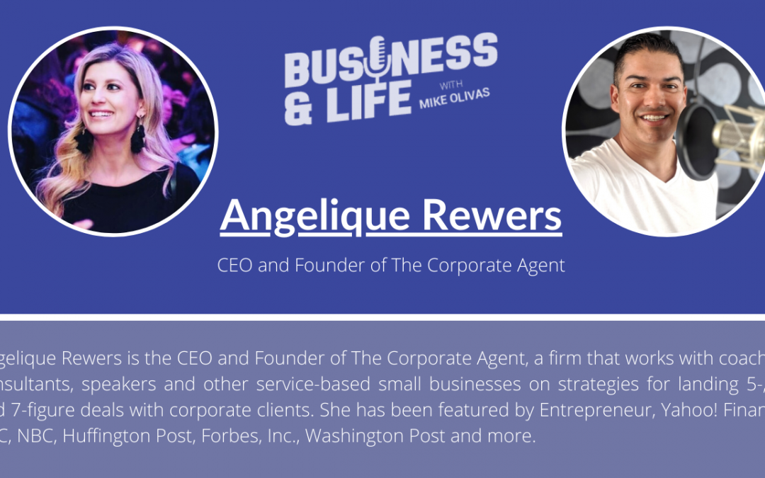 Business & Life with Angelique Rewers; The Corporate Agent With A Passion For Entrepreneurs