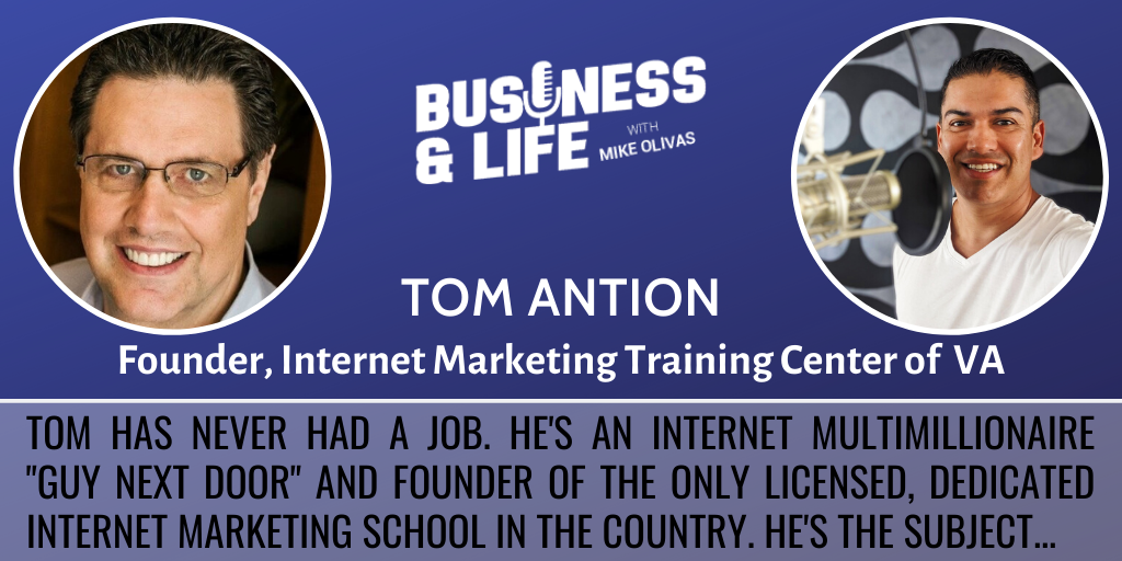 Business & Life with Tom Antion; The Millionaire Who Has Never Had A Boss